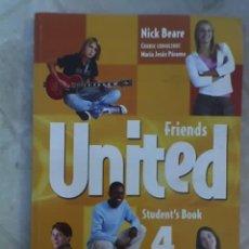 Libros de segunda mano: FRIEND UNITED 4 (STUDENT'S BOOK) - POR NICK BEARE Y M. J. PÁRAMO - MACMILLAN - ARGENTINA - OFERTA. Lote 22505297