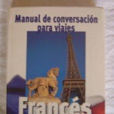 Libros de segunda mano: FRANCÉS. MANUAL DE CONVERSACIÓN PARA VIAJES (ED. MIXING) AÑO 2000. Lote 27418098