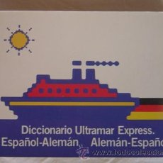 Libros de segunda mano: DICCIONARIO ULTRAMAR EXPRESS ESPAÑOL -ALEMÁN / ALEMÁN - ESPAÑOL (ED. TIEMPO) AÑO 1986. Lote 16758492