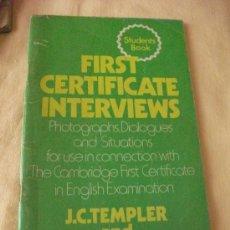 Libros de segunda mano: FIRST CERTIFICATE INTERVIEWS - J.C.TEMPLER - HEINEMANN -. Lote 26507927