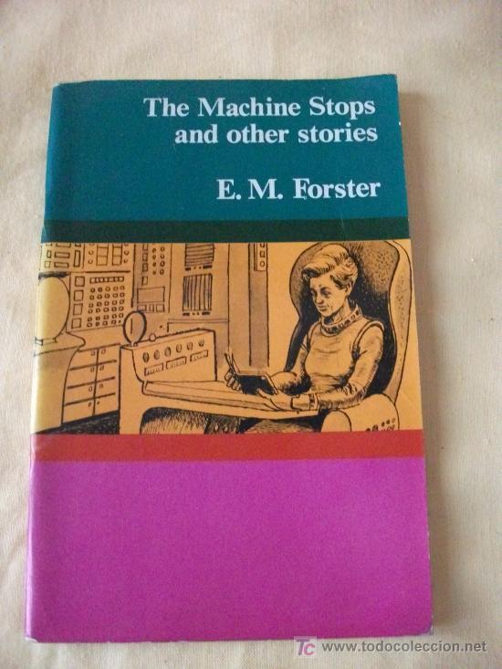THE MACHINE STOPS AND OTHER STORIES - E.M FORSTER - LONGMAN - 1976 - (Libros de Segunda Mano - Cursos de Idiomas)