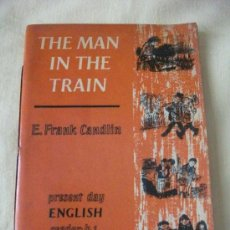 Libros de segunda mano: THE MAN IN THE TRAIN BY F. CANDLIN - AÑO 1968 -. Lote 26915770