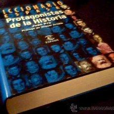 Libros de segunda mano: PROTAGONISTAS DE LA HISTORIA. JUAN PRO. DICCIONARIO ESPASA. Lote 2300476