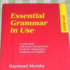 Libros de segunda mano: ESSENTIAL GRAMMAR IN USE, POR RAYMOND MURPHY - CAMBRIDGE - GRAN BRETAÑA - 1992. Lote 37260506