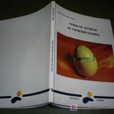 Libros de segunda mano: CURSO DE TÉCNICAS DE EXPRESIÓN ESCRITA XABIER MOURIÑO CAGIDE TAMBRE 1995 RM44611. Lote 20227012