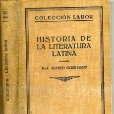 Libros de segunda mano: GUDEMAN : HISTORIA DE LA LITERATURA LATINA. Lote 28058490