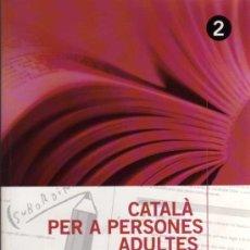 Libros de segunda mano: CATALÀ PER A PERSONES ADULTES - VV.AA. - CASTELLNOU EDICIONS - AMB SOLUCIONARI - EN CATALÁN. Lote 28220987