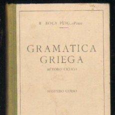 Libros de segunda mano: GRAMATICA GRIEGA. METODO CICLICO. SEGUNDO CURSO (A-GRA-149). Lote 28994926