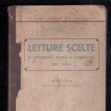 Libros de segunda mano: TERCER CURSO DE ITALIANO, LETTURE SCELTE, IMPRENTA MOSSEN ALCOVER, PALMA DE MALLORCA, 1940. Lote 29333578
