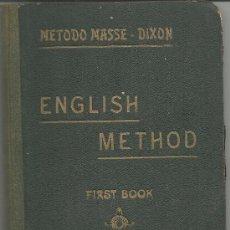 Libros de segunda mano: METODO MASSE DIXON ENGLISH METHOD FIRST BOOK. Lote 30641834