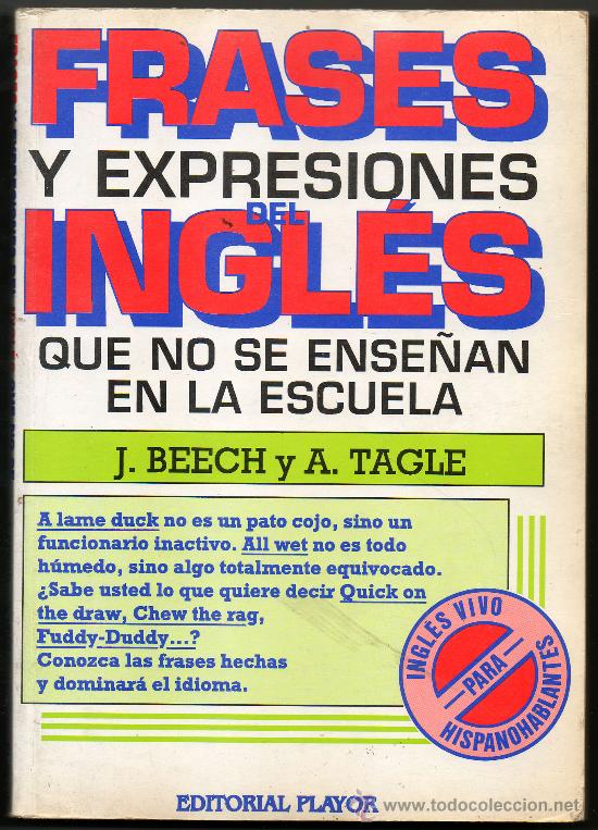 Frases Y Expresiones Del Ingles Que No Se Enseñ Vendido En