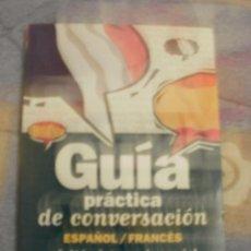 Libros de segunda mano: GUIA DE CONVERSACION ESPAÑOL FRANCES. Lote 32050236