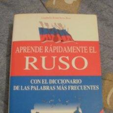 Libros de segunda mano: APRENDE RAPIDAMENTE EL RUSO ---- REFM1E2. Lote 32077341