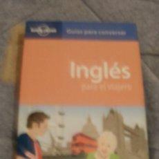 Libros de segunda mano: INGLES PARA EL VIAJERO GUIAS PARA CONVERSAR LONELY PLANET -REFM3E1. Lote 32435109