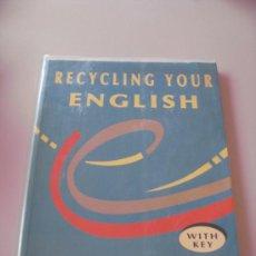Libros de segunda mano: RECYCLING YOUR ENGLISH DE CLARE WEST. Lote 32669467
