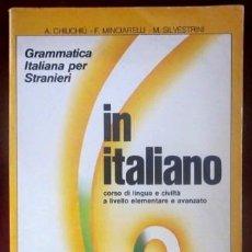Libros de segunda mano: IN ITALIANO - CORSO DI LINGUA E CIVILITÀ A LIVELLO ELEMENTARE E AVANZATO. Lote 32813135