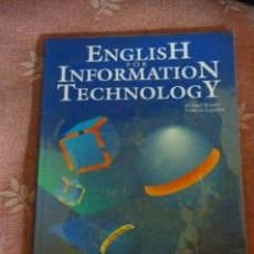 Libros de segunda mano: ENGLISH FOR INFORMATION TECHNOLOGY. Lote 37075149