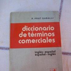 Libros de segunda mano: DICCIONARIO DE TERMINOS COMERCIALES INGLES/ESPAÑOL- ESPAÑOL/INGLES. Lote 34222024