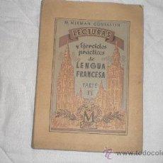 Libros de segunda mano: LECTURAS Y EJERCICIOS PRACTICOS DE LENGUA FRANCESA PARTE II 2º EDICION. Lote 34345222