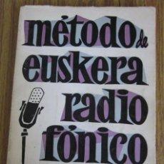 Libros de segunda mano: METODO DE EUSKERA RADIOFONICO .. POR JUAN OÑATIBIA .. 1967. Lote 34666177