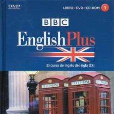 Libros de segunda mano: BBC ENGLISH PLUS - EL CURSO DE INGLÉS DEL SIGLO XXI 1 (LIBRO + DVD + CDROM). Lote 36715277