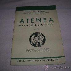 Libros de segunda mano: LIBRO ATENEA,MÉTODO DE GRIEGO POR JAIME BERENGUER AMENÓS. Lote 36722996