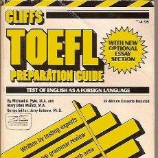 Libros de segunda mano: CLIFFS TOELF PREPARATION GUIDE TEST OF ENGLISH AS A FOREIGN LANGUAFE. Lote 41343515