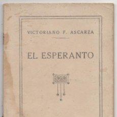 Libros de segunda mano: EL ESPERANTO. VALOR PEDAGÓGICO DE ESTE IDIOMA INTERNACIONAL.- NOCIONES ELEMENTALES DE GRAMÁTICA.. Lote 41597916