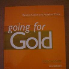 Libros de segunda mano: GOING FOR GOLD - INTERMEDIATE - RICHARD ACKLAN AND ARAMINTA CRACE. Lote 42198315