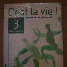 Libros de segunda mano: C´EST LA VIE ! 3 - MÉTHODE DE FRANÇAIS -CAHIER D´EXERCICES - V.V. A.A.. Lote 42198797