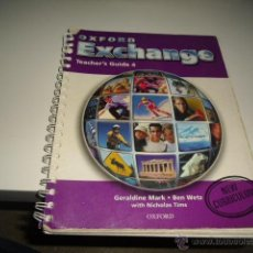 Libros de segunda mano: OXFORD EXCHANGE TEACHER,S GUIDE 4 OXFORD. Lote 42374880