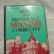 Libros de segunda mano: M69 HOW TO PRONOUNCE SPANISH CORRECTLY PASSPORT BOOKS NUEVO. Lote 42686875