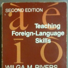 Libros de segunda mano: TEACHING FOREIGN-LANGUAGE SKILLS (WILGA M. RIVERS) UNIVERSITY OF CHICAGO PRESS (1981) ENGLISH!!. Lote 43678130