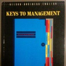 Libros de segunda mano: KEYS TO MANAGEMENT (DAVID COTTON) COURSE BUSINESS ENGLISH FOR UPPER-INTERMEDIATE TO ADVANCED STUDENT. Lote 43678255