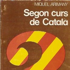 Libros de segunda mano: SEGON CURS DE CATALA AMB CLAU D'EXERCICIS MIQUEL ARIMANY 1979. Lote 44260701