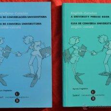 Libros de segunda mano: LOTE 2 LIBROS - GUIA DE CONVERSACION UNIVERSITARIA - CASTELLANO - CATALAN - INGLES -CATALAN. Lote 45022143