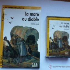 Libros de segunda mano: LIBRO MAS CASETE LA MARE AU DIABLE. GEORGE SAND. CLE INTERNATIONAL. Lote 45055332