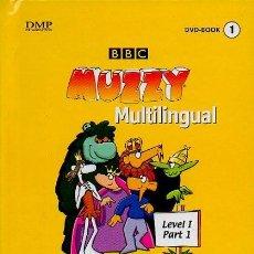 Libros de segunda mano: MUZZY MULTILINGUAL. BBC. DVD-BOOK 1. LEVEL I, PART I. INGLÉS, ESPAÑOL, FRANCÉS, ALEMÁN E ITALIANO.. Lote 47521825