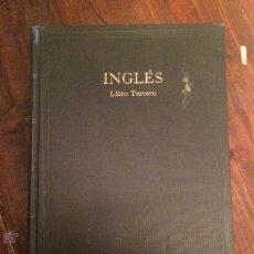 Libros de segunda mano: LIBRO ESCOLAR DE INGLES AÑOS 40-50. Lote 49206891