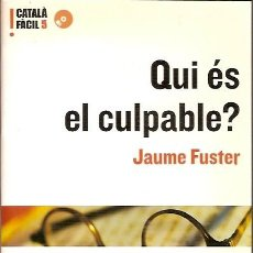 Libros de segunda mano: CATALA FACIL 5 QUI ES EL CULPABLE JAUME FUSTER EUMO EDITORIAL. Lote 50971733