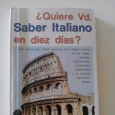 Libros de segunda mano: QUIERE USTED SABER ITALIANO EN DIEZ DIAS, METODO ROBERSTON, EDITORIAL RAMÓN SOPENA. Lote 51153785