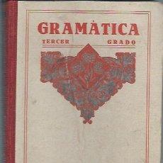 Libros de segunda mano: GRAMÁTICA ES`PAÑOLA TERCER GRADO POR EDELVIVES, EDITORIAL LUIS VIVES, ZARAGOZA 1941. Lote 53259191