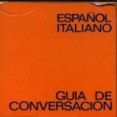 Libros de segunda mano: GUIA DE CONVERSACION ESPAÑOL ITALIANO - YALE - 192 PAG - (REF-SAMIIZES9). Lote 53262568