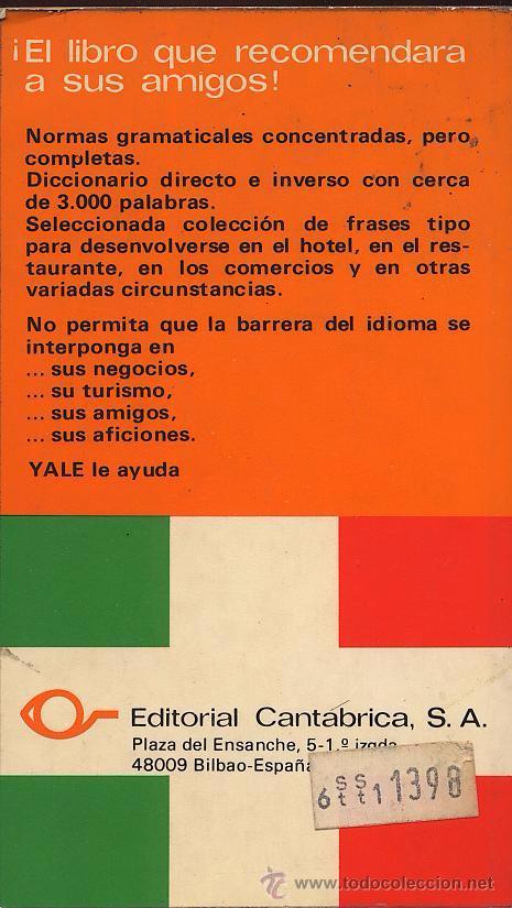 Libros de segunda mano: GUIA DE CONVERSACION ESPAÑOL ITALIANO - YALE - Foto 2 - 53262568