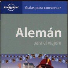 Libros de segunda mano: ALEMAN PARA EL VIAJERO - LONELY PLANET - GUIAS PARA CONVERSAR ----(REF-SAMIIZES3). Lote 53382106