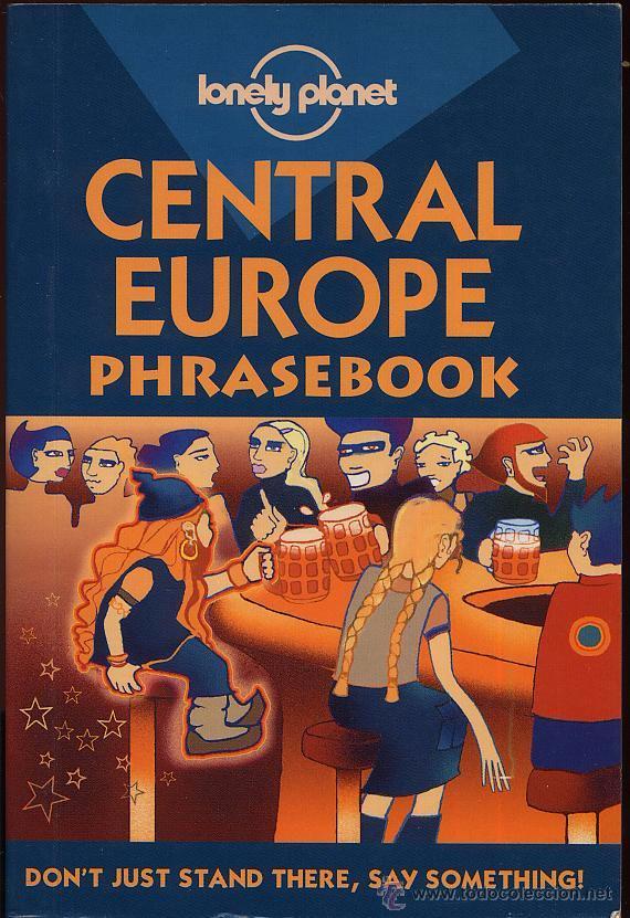 CENTRAL EUROPE PHRASEBOOK - LONEY PLANET - AÑO 2001 - 384 PAG (Libros de Segunda Mano - Cursos de Idiomas)
