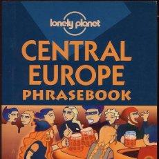 Libros de segunda mano: CENTRAL EUROPE PHRASEBOOK - LONEY PLANET - AÑO 2001 - 384 PAG --(REF-SAMIIZES3). Lote 53382128