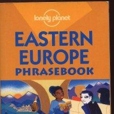 Libros de segunda mano: EASTERN EUROPE PHRASEBOOK - LONEY PLANET - AÑO 2001 - 544 PAG. Lote 53382213