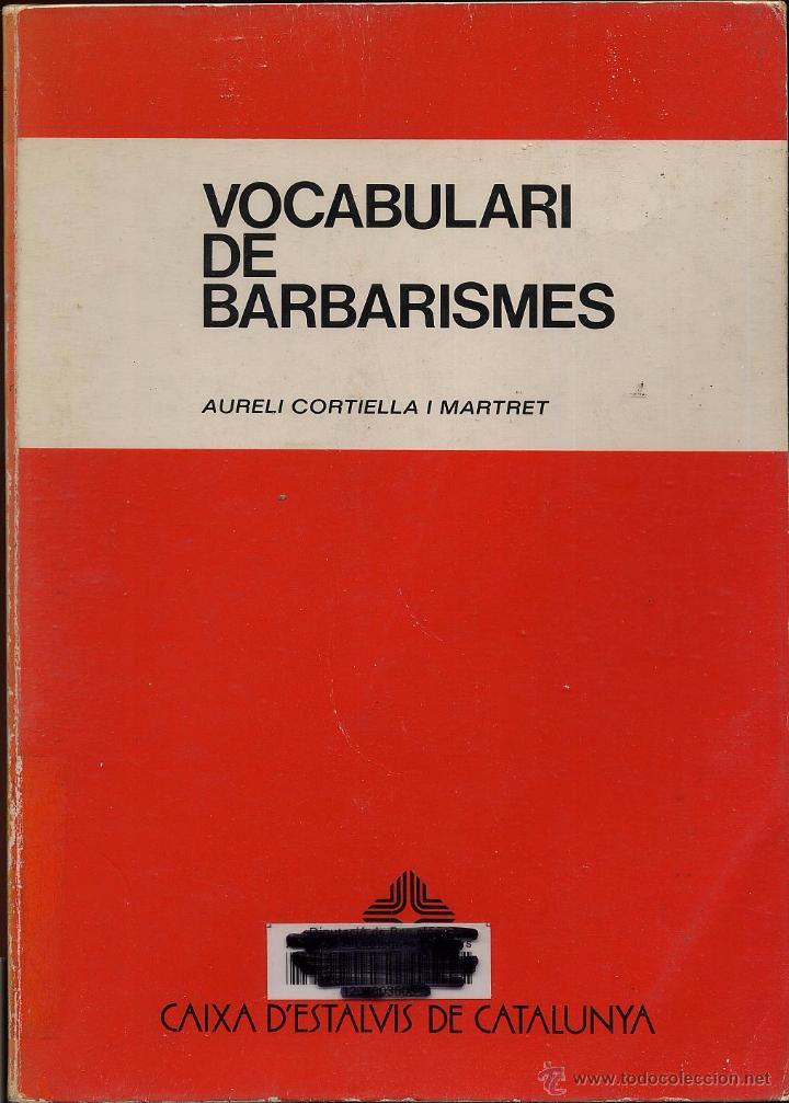VOCABULARI DE BARBARISMES - AÑO 1981 (Libros de Segunda Mano - Cursos de Idiomas)