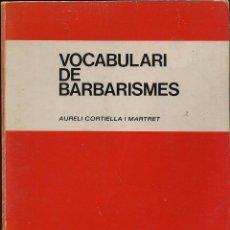 Libros de segunda mano: VOCABULARI DE BARBARISMES - AÑO 1981. Lote 53667846